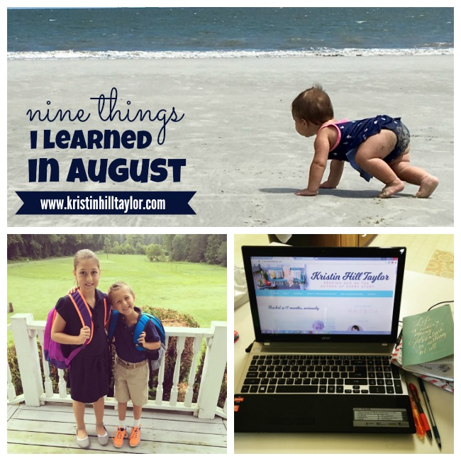 Nine Things I Learned in August